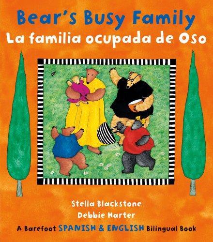Bear's Busy Family/ La familia ocupada de Oso (English and Spanish ()