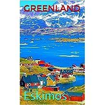 Greenland: Eskimos (Photo Book Book 172)