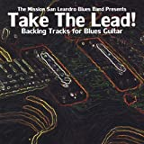 Take the Lead! by Mission San Leandro Blues Band
