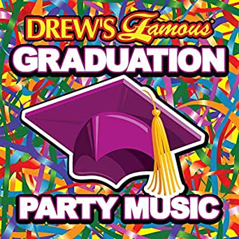 Drew's Famous Graduation Party Music by The Hit Crew on