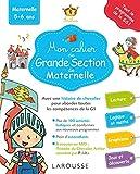 Larousse Mon cahier de Grande Section de Maternelle (French Edition)