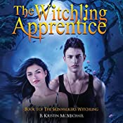 The Witchling Apprentice: Skinwalkers Witchling, Book 1 | B. Kristin McMichael