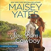 Slow Burn Cowboy: A Copper Ridge Novel | Maisey Yates