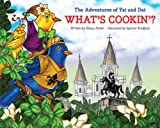 The Adventures of Yat and Dat -- What's Cookin'?
