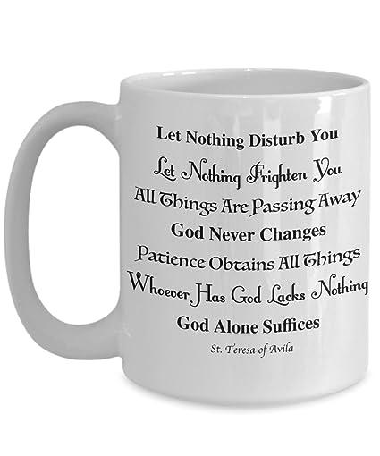 Amazoncom Saint Teresa Of Avila Quote Let Nothing Disturb You