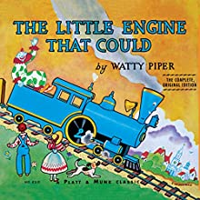 The Little Engine That Could: The Complete, Original Edition Audiobook by Watty Piper Narrated by Mike Ferreri