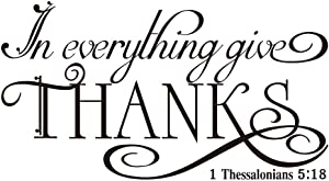 in Everything Give Thanks 1 Thessalonians 5:18 Vinyl Wall Decal Bible Scripture Inspirational Quotes Prayer Wall Art Letters Religious Décor