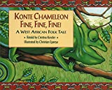 img - for Konte Chameleon Fine, Fine, Fine! book / textbook / text book