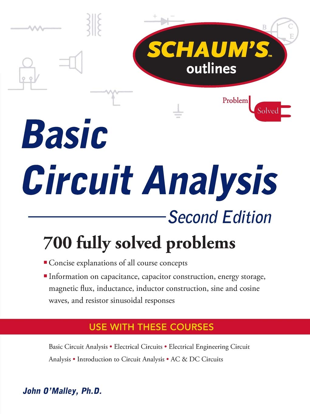 Schaums Outline Of Basic Circuit Analysis Second Edition Electrical Dc Series Outlines John Omalley Books