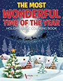 img - for The Most Wonderful Time of the Year Holiday Magic Coloring Book book / textbook / text book