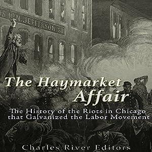 The Haymarket Affair Audiobook