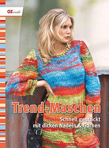 Trend-Maschen: Schnell gestrickt mit dicken Nadeln und Garnen