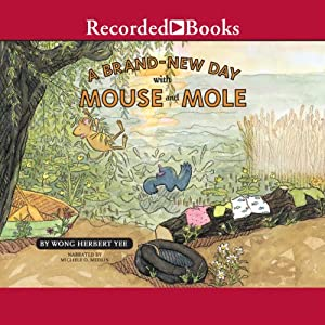 A Brand-New Day With Mouse And Mole Audiobook