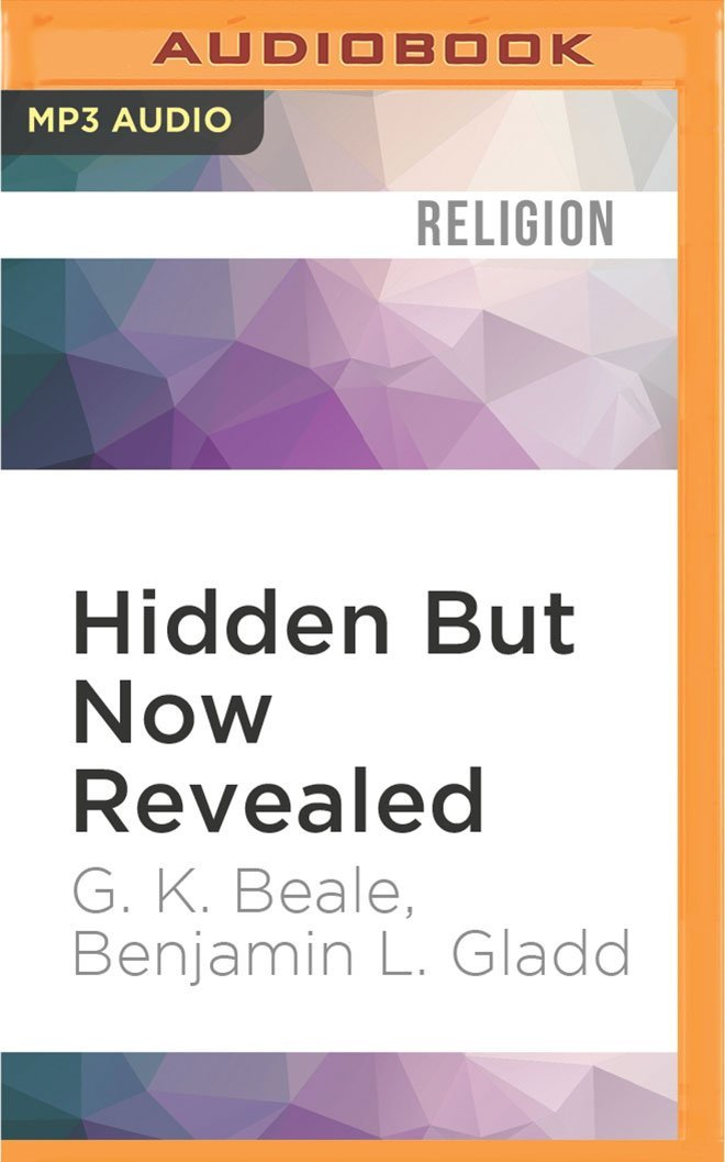 Hidden but now revealed a biblical theology of mystery g k beale hidden but now revealed a biblical theology of mystery g k beale benjamin l gladd michael quinlan 0889290851345 amazon books fandeluxe Choice Image