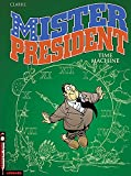 Mister President - tome 3 - Time machine