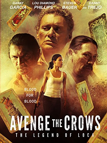 Avenge the Crows: The Legend of Loca ()