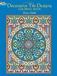Decorative Tile Designs Coloring Book Dover Design Books