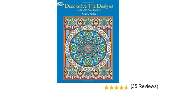 Decorative Tile Designs Coloring Book Marty Noble 0885546511933 Books