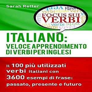 Italiano: Veloce Apprendimento di Verbi per Inglesi Audiobook