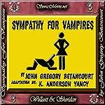 Sympathy for Vampires | John Gregory Betancourt,K. Anderson Yancy