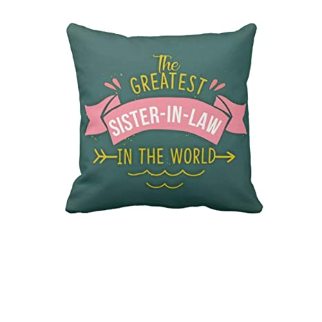Buy YaYa CafeTM Birthday Gifts For Bhabhi Greatest Sister In Law Printed Cushion Cover 24 X Inches Online At Low Prices India