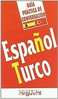 Guía Práctica Español-Turco (GUÍAS DE