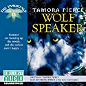 Wolf Speaker: The Immortals: Book 2 Audiobook by Tamora Pierce Narrated by Tamora Pierce