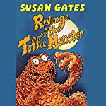 Revenge of the Toffee Monster | Susan Gates