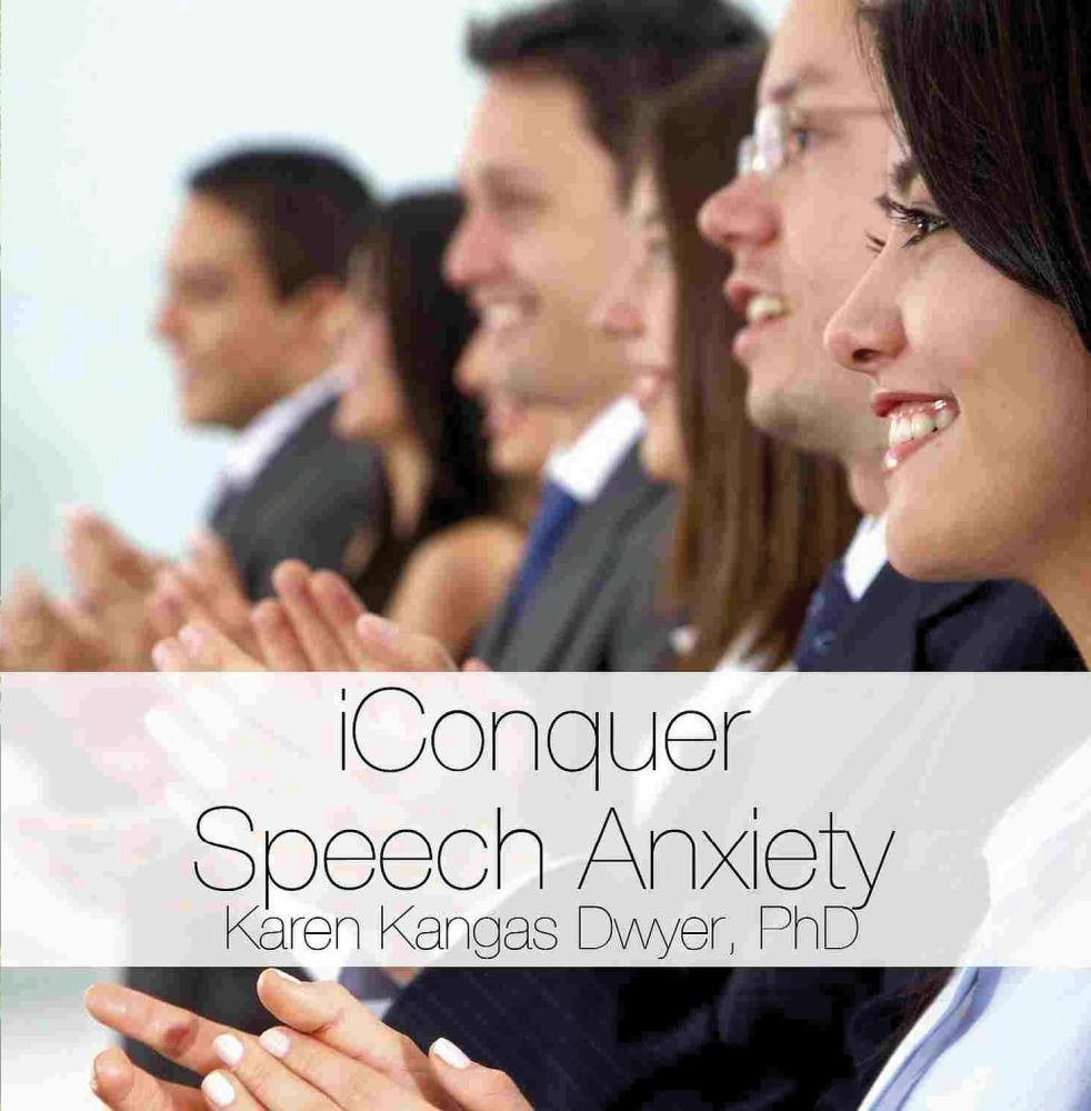 iConquer Speech Anxiety: Techniques for Reducing Presentation or Public Speaking Anxiety