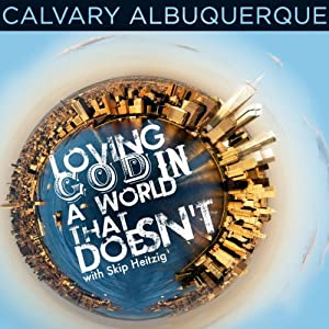 Loving God in a World That Doesn't Speech