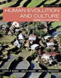 Human Evolution and Culture : Highlights of Anthropology Plus NEW MyAnthroLab for Anthropology -- Access Card Package, Ember, Melvin R. and Ember, Carol R., 0134114132