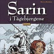 Sarin i Tågebjergene (Sarin 3) | Benni Bødker
