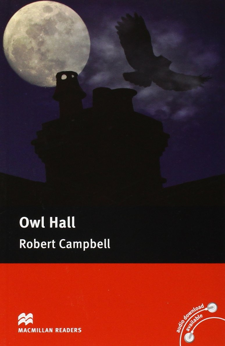 Owl Hall (Macmillan Readers): Amazon.es: Robert Campbell, Lindsay ...