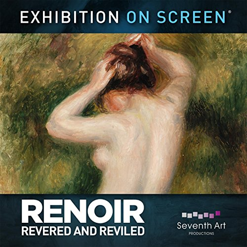 Renoir: Revered and Reviled (Original Motion Picture (Renoir Picture)