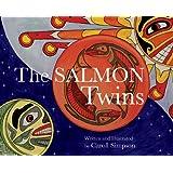 The Salmon Twins (Coastal Spirit Tales)