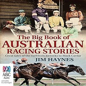The Big Book of Australian Racing Stories Audiobook