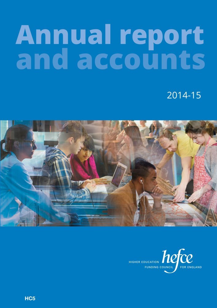 Read Online Higher Education Funding Council for England annual report and accounts 2014-15 (House of Commons Papers) pdf epub