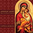 Angelic Light: Music from Eastern Cathedrals