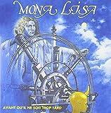 Avant Qu'Il Ne Soit Trop Tard By Mona Lisa (2011-06-06)