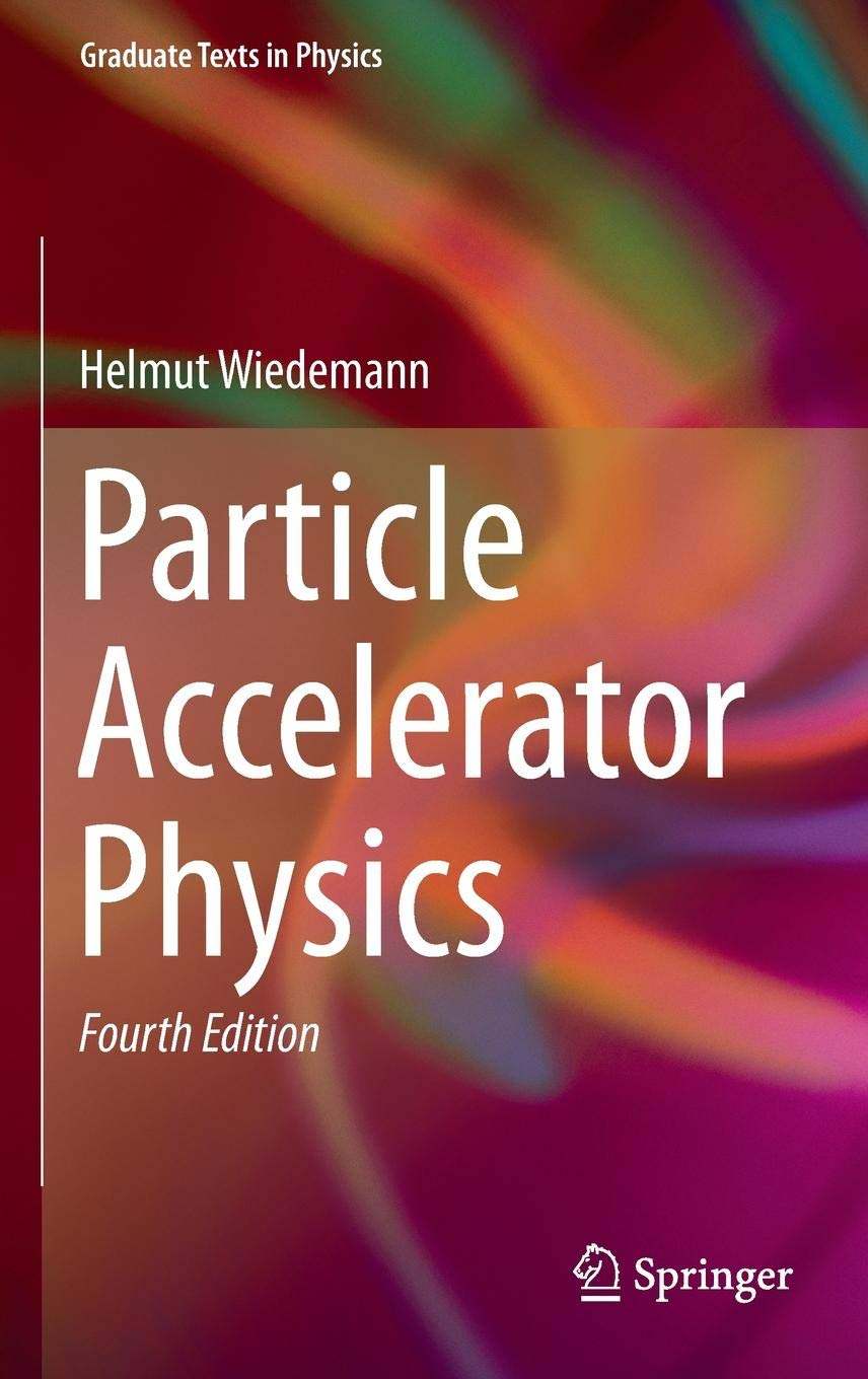 Particle Accelerator Physics  Graduate Texts In Physics