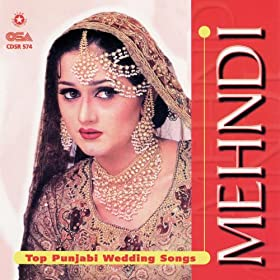 Amazon Mehndi Top Punjabi Wedding Songs Various