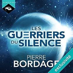 Les Guerriers du silence (Trilogie Les Guerriers du silence 1)