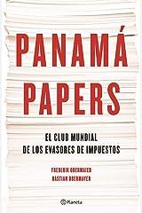 Panamá Papers: El Club Mundial De Los Evasores De Impuestos Paperback