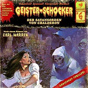 Der Satansorden von Chalderon (Geister-Schocker 6) Hörspiel