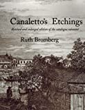 Canaletto's Etchings, Ruth Bromberg, 1556602146