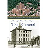 The General: A History of the Montreal General Hospital