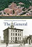 The General: A History of the Montrea...