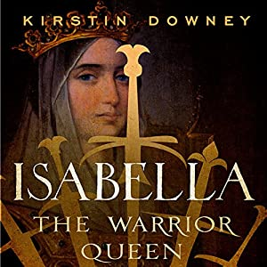 Isabella: The Warrior Queen Audiobook