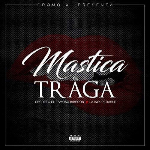... Mastica & Traga (feat. La Insu.