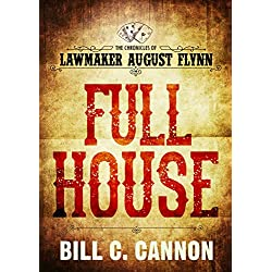 Full House (The Chronicles of Lawmaker August Flynn Book 3)
